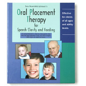 More detail onOral Placement Therapy for Speech Clarity and Feeding