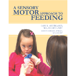 More detail onA Sensory Motor Approach To Feeding